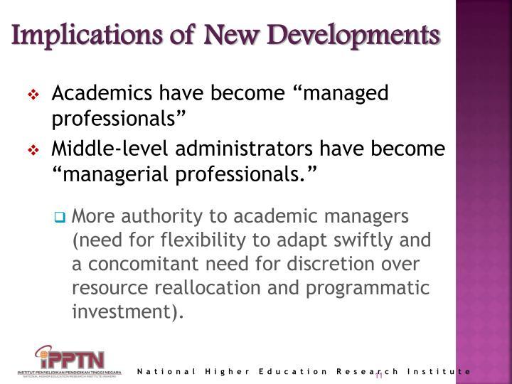 Implications of New Developments