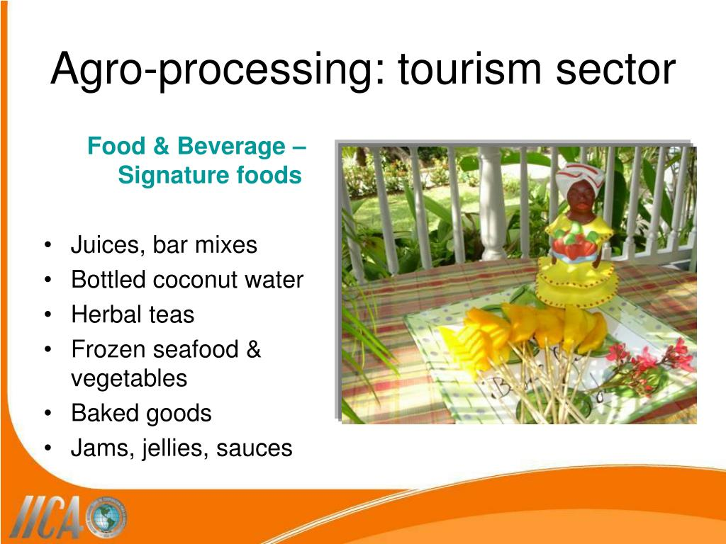 Agro-processing: tourism sector