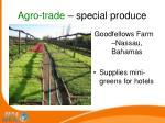 agro trade special produce