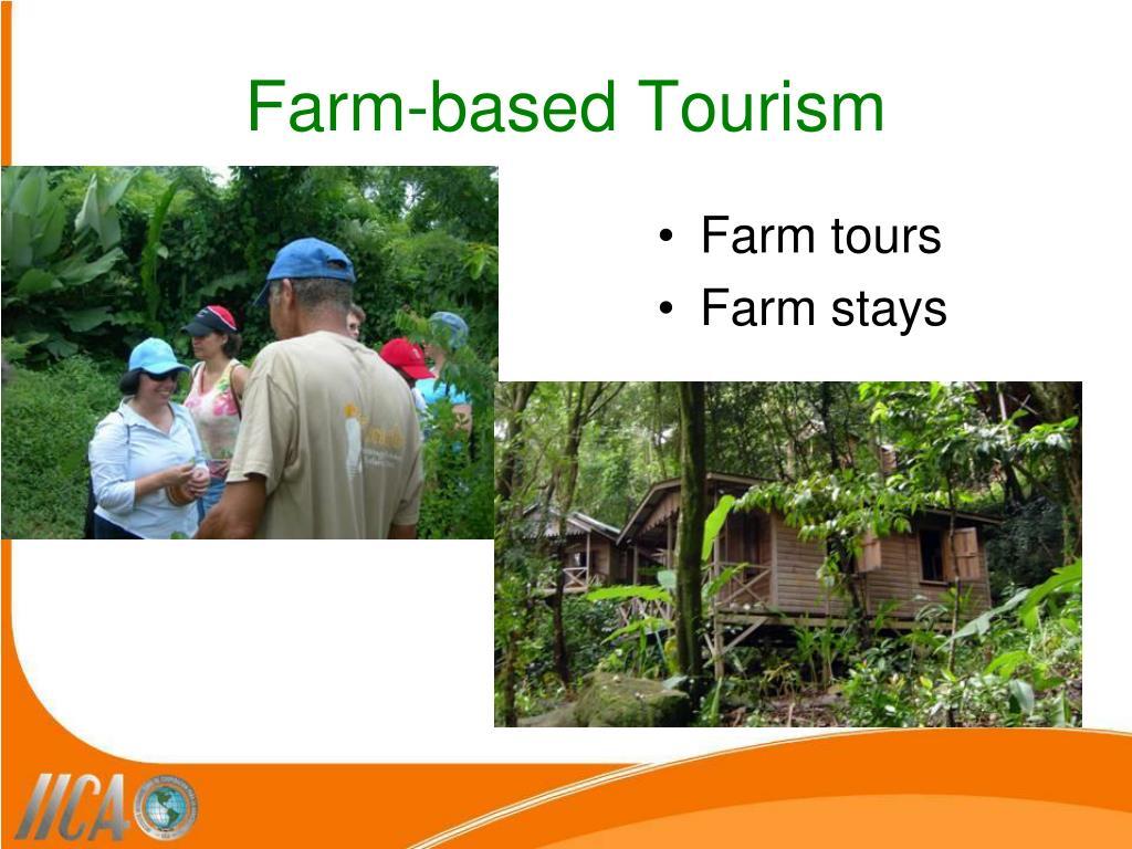 Farm-based Tourism
