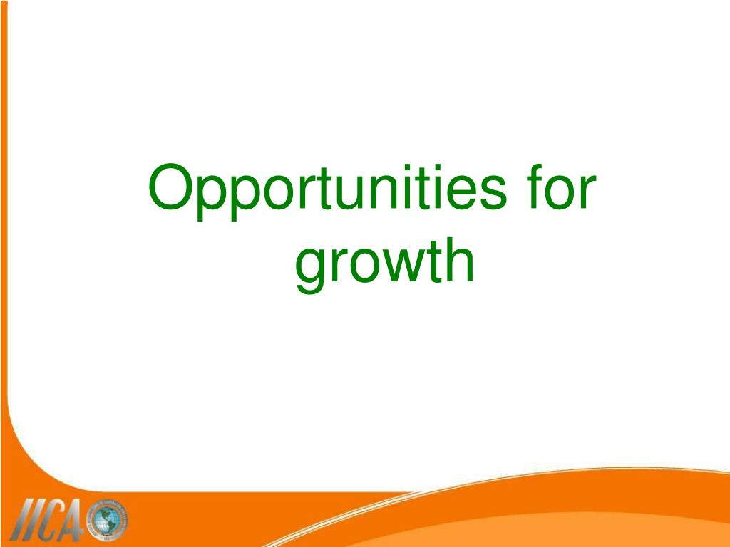 Opportunities for growth