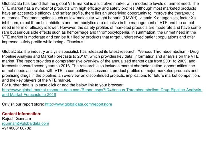 GlobalData has found that the global VTE market is a lucrative market with moderate levels of unmet ...