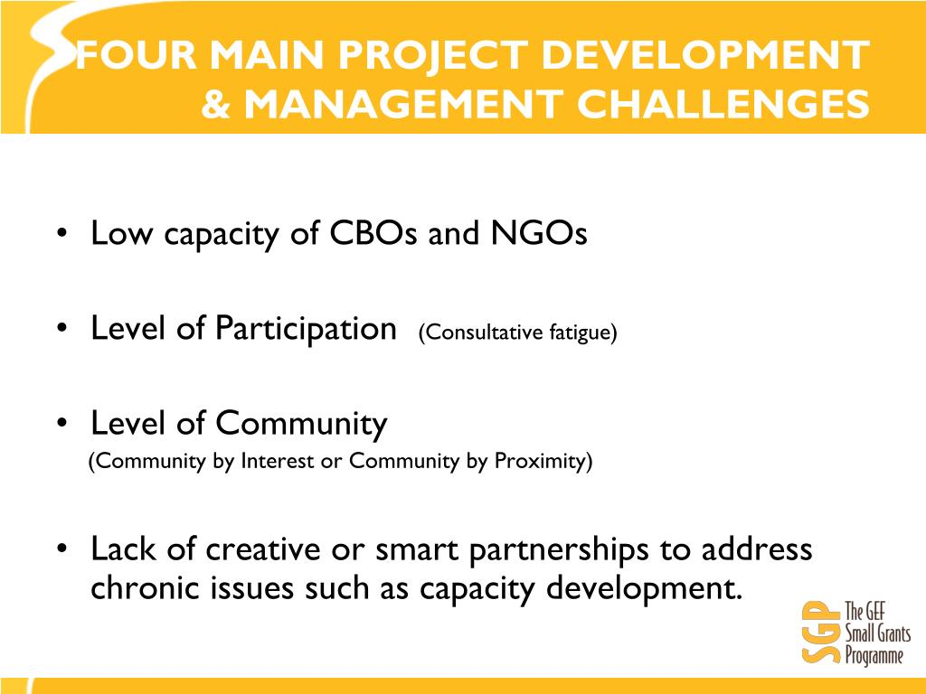 FOUR MAIN PROJECT DEVELOPMENT & MANAGEMENT CHALLENGES