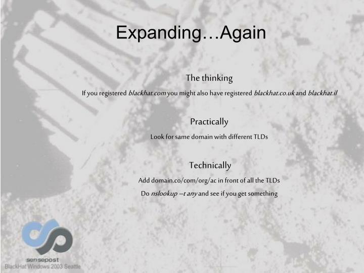 Expanding…Again