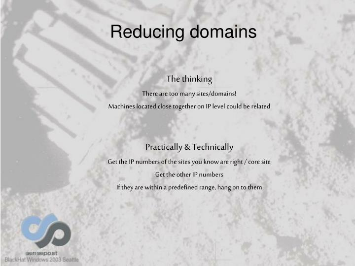 Reducing domains