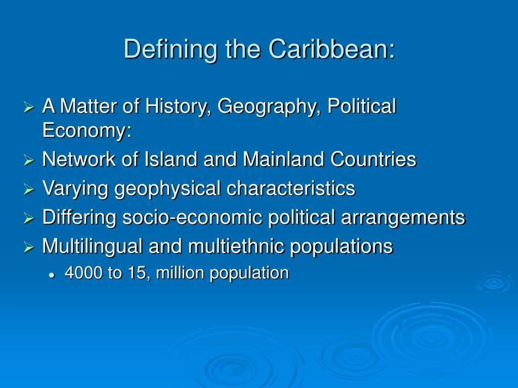 Defining the Caribbean: