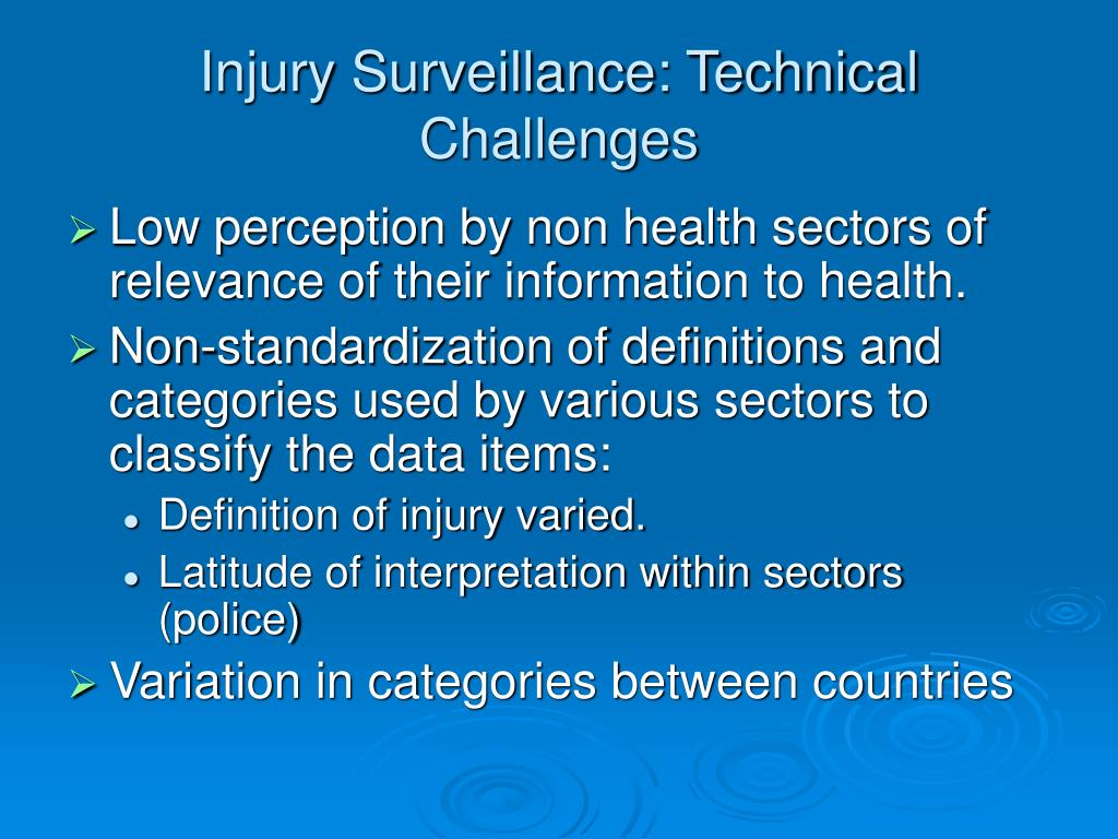 Injury Surveillance: Technical Challenges