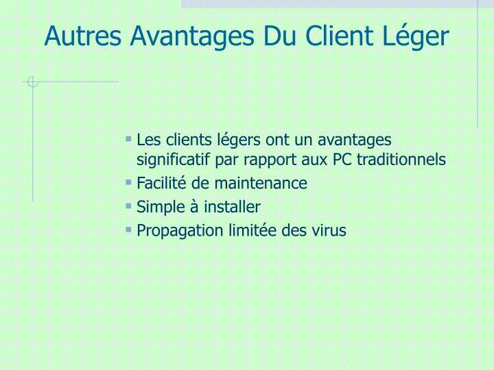 Autres Avantages Du Client Léger