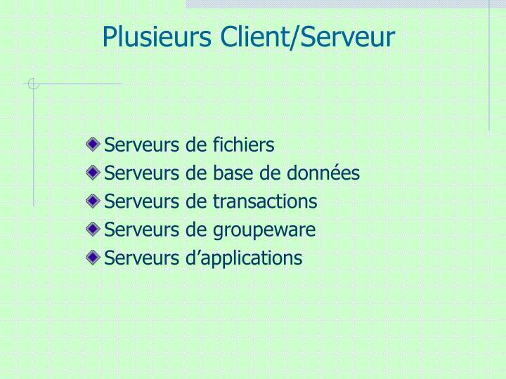 Plusieurs Client/Serveur