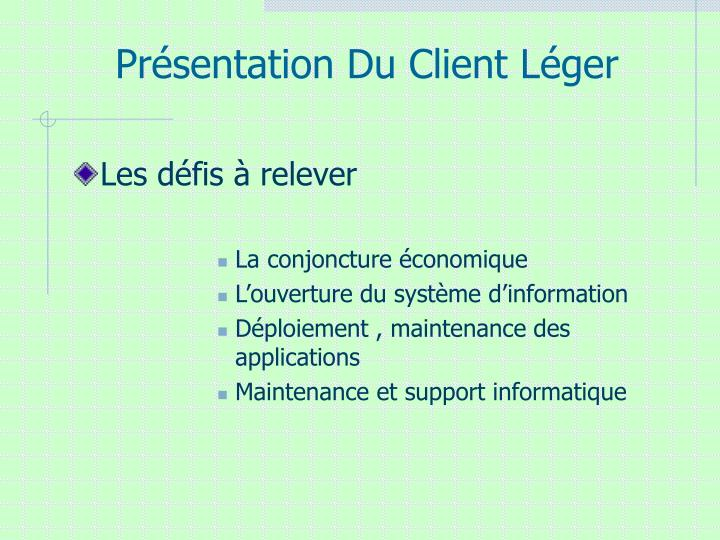 Présentation Du Client Léger