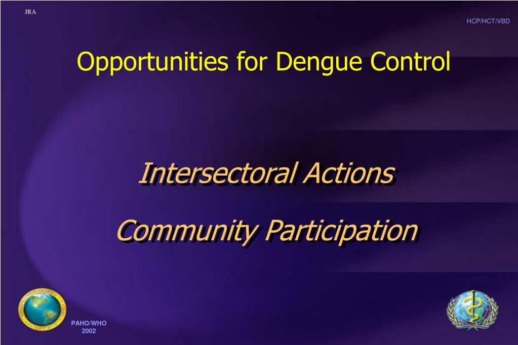 Opportunities for Dengue Control