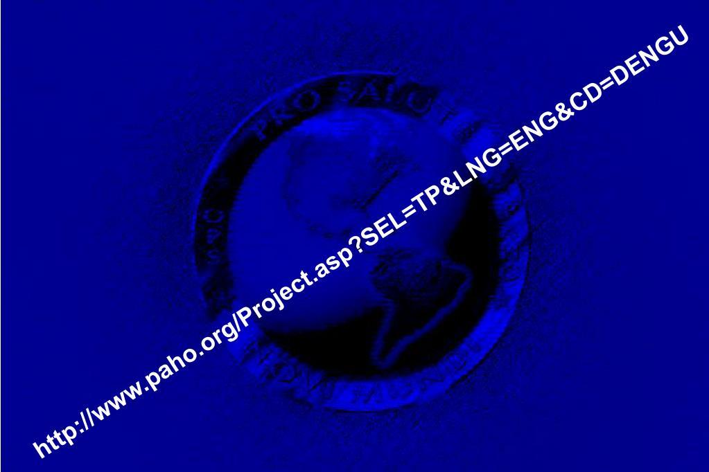 http://www.paho.org/Project.asp?SEL=TP&LNG=ENG&CD=DENGU