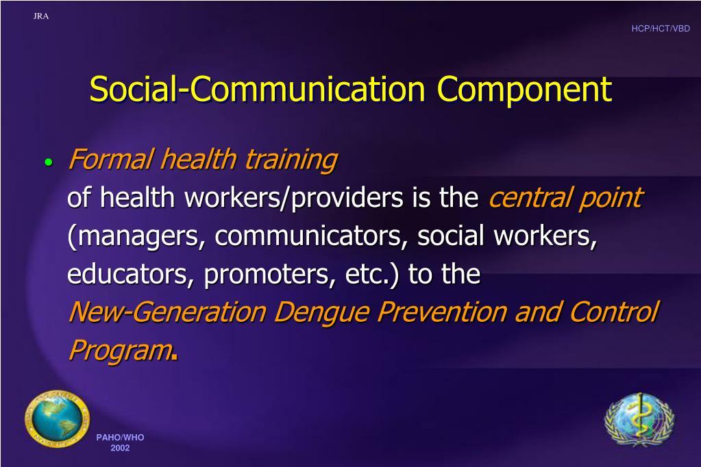 Social-Communication Component