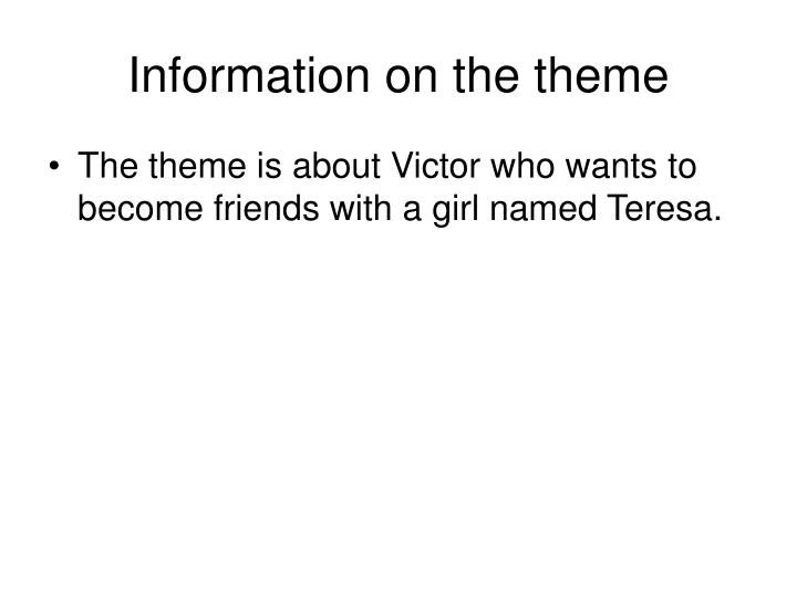 Information on the theme