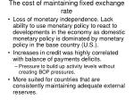 the cost of maintaining fixed exchange rate