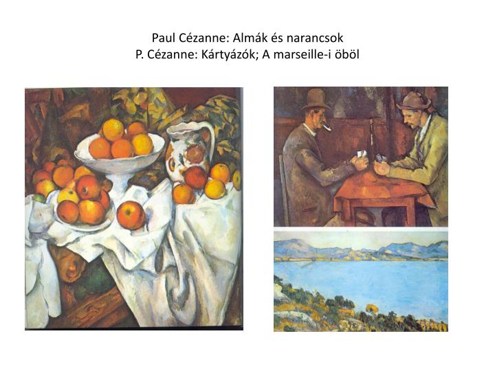 Paul Cézanne: Almák és narancsok