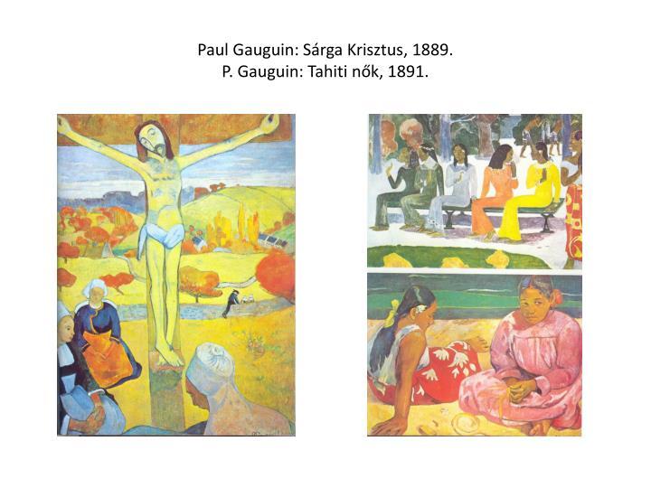 Paul Gauguin: Sárga Krisztus, 1889.