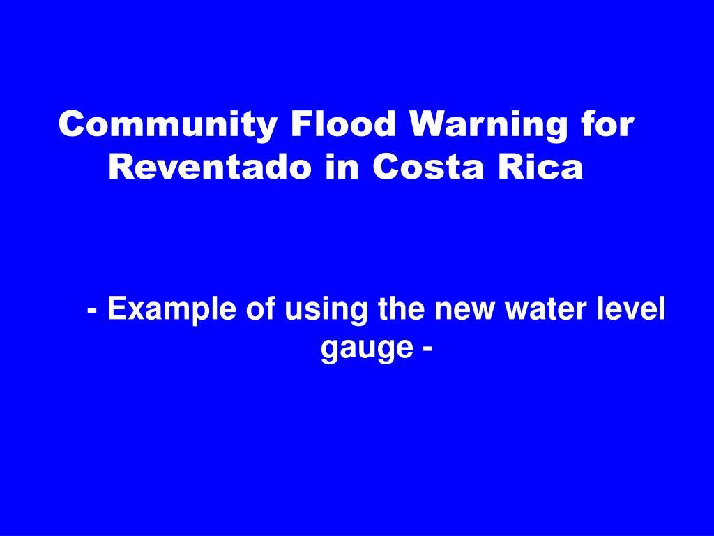 Community Flood Warning for Reventado in Costa Rica