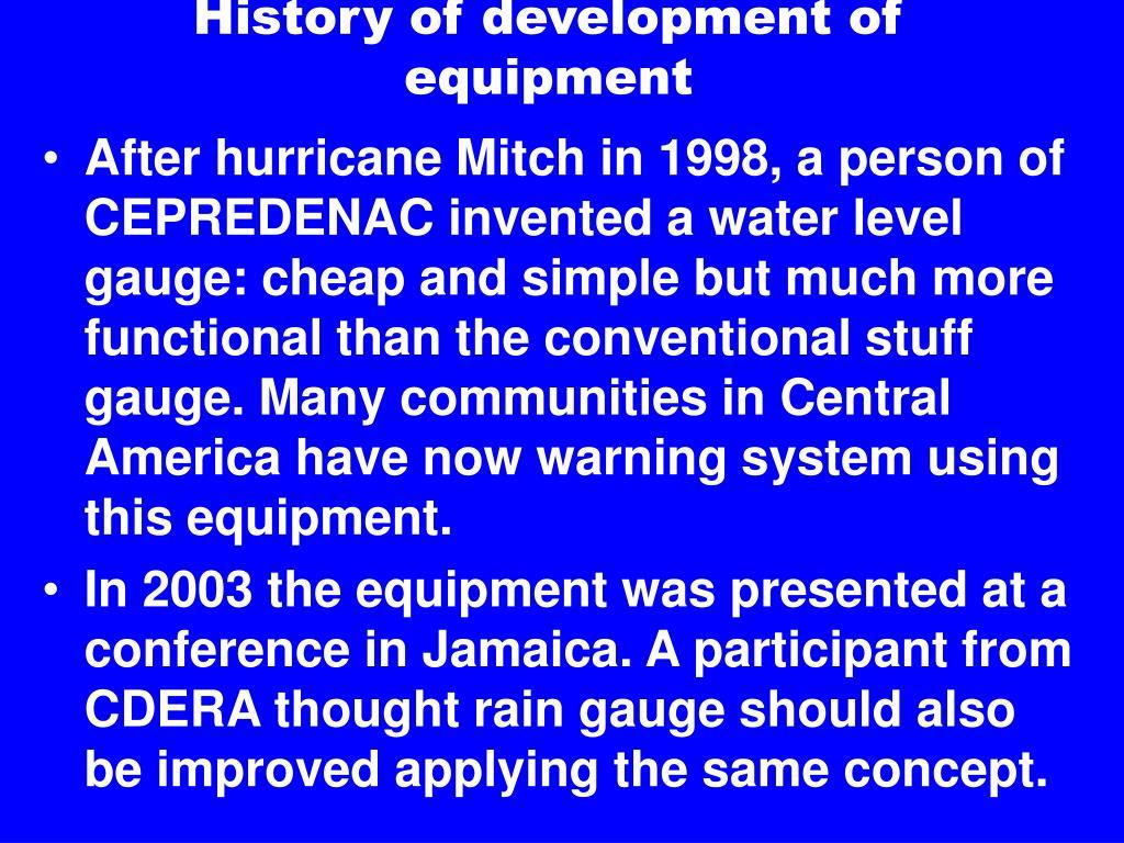 History of development of equipment