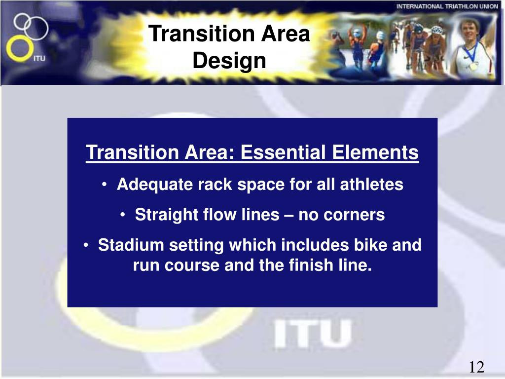 Transition Area Design
