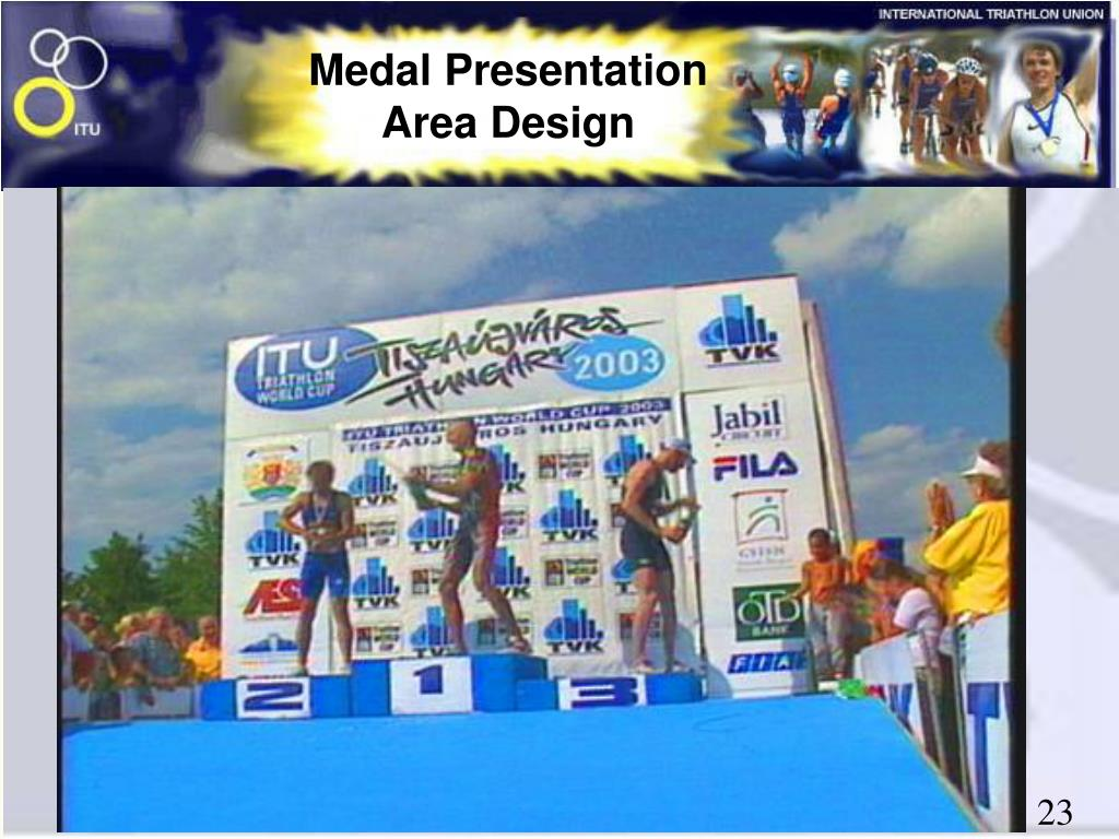 Medal Presentation Area Design