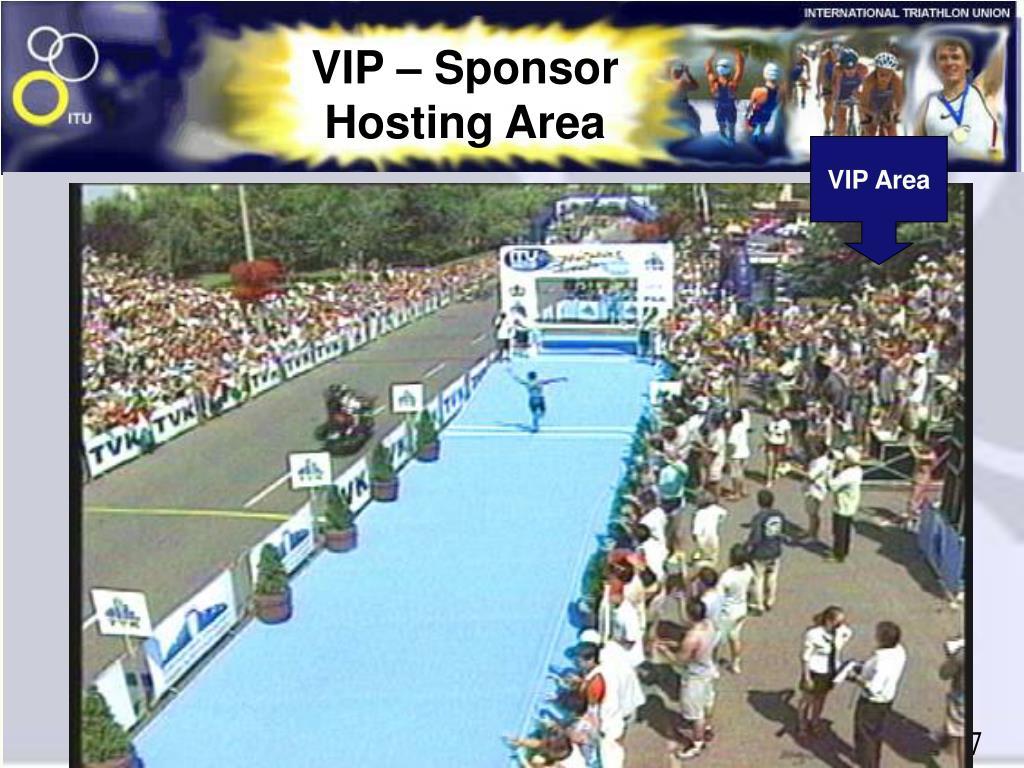 VIP – Sponsor Hosting Area