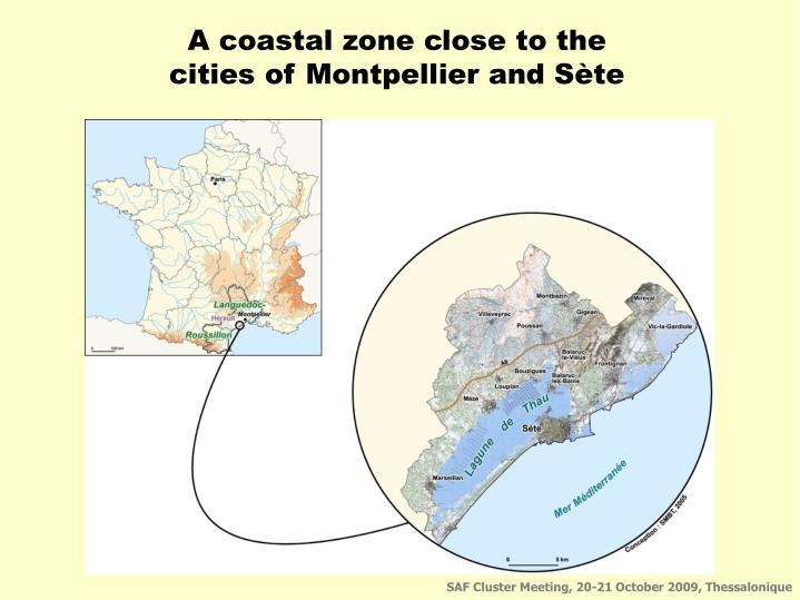 A coastal zone close to the
