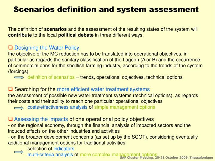 Scenarios definition and system assessment