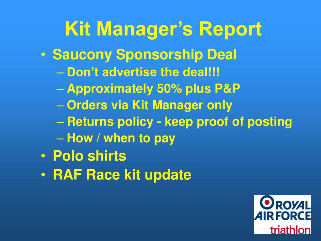 Kit Manager's Report