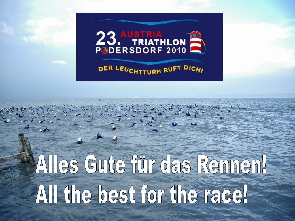 Alles Gute für das Rennen!