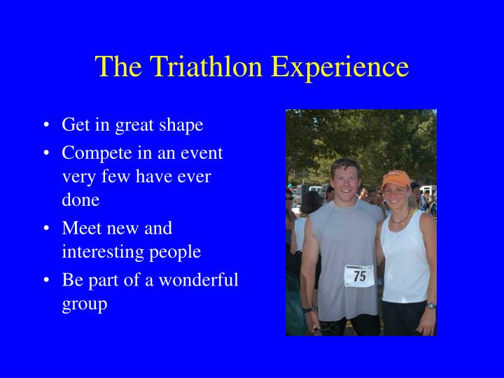 The triathlon experience