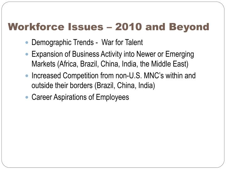 Workforce Issues – 2010 and Beyond