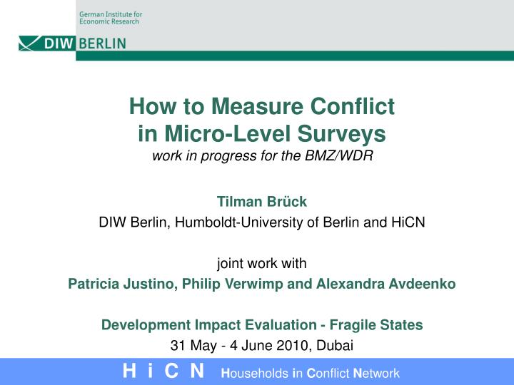 How to measure conflict in micro level surveys work in progress for the bmz wdr
