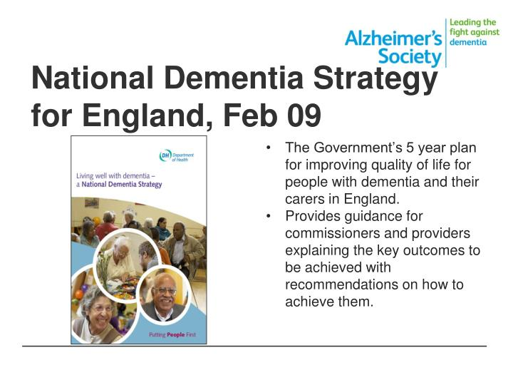 National Dementia Strategy for England, Feb 09