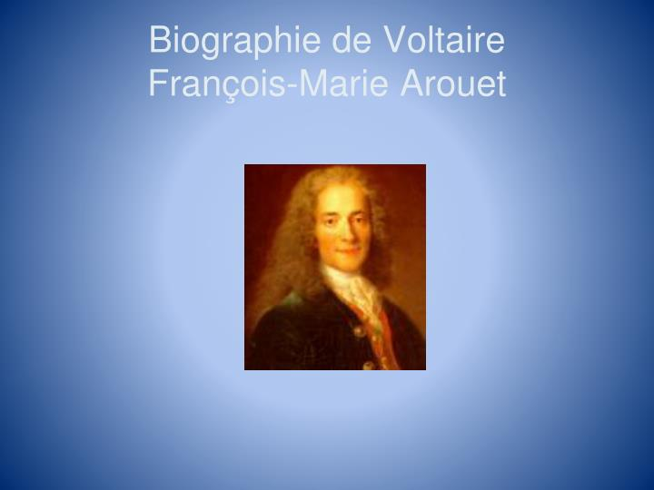 an analysis of the topic of francois marie arouet de voltaire François marie arouet de voltaire (fränswä´ märē´ ärwā´ də vôltĕr´), 1694–1778 or that provides first-hand or direct evidence on a topic.