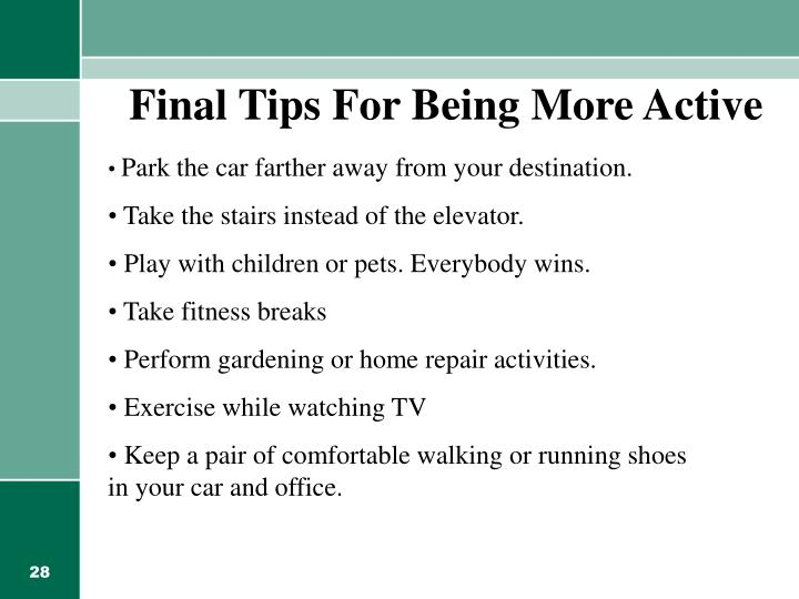Final Tips For Being More Active