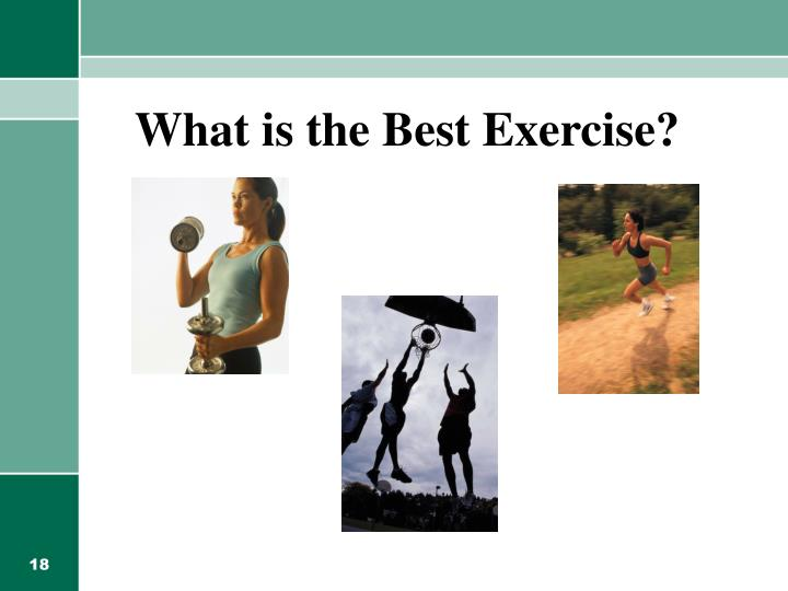 What is the Best Exercise?