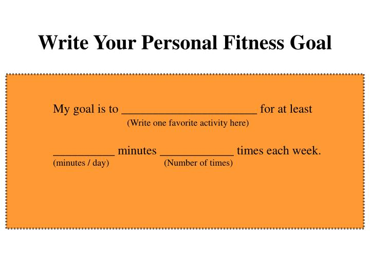 Write Your Personal Fitness Goal