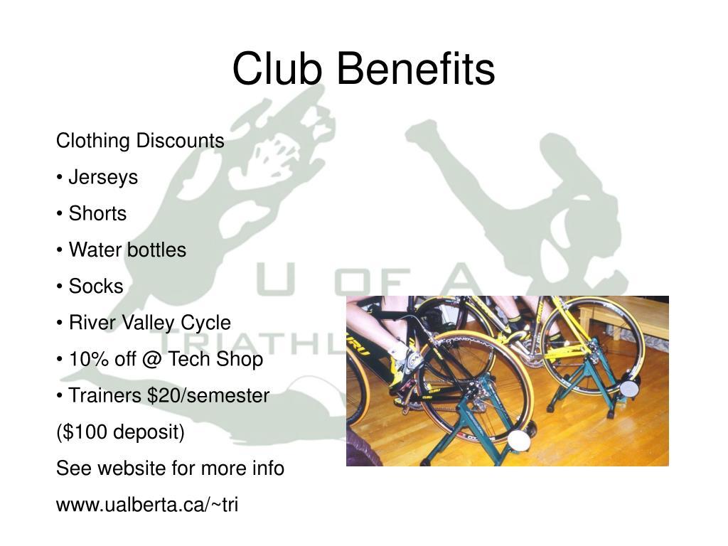 Club Benefits