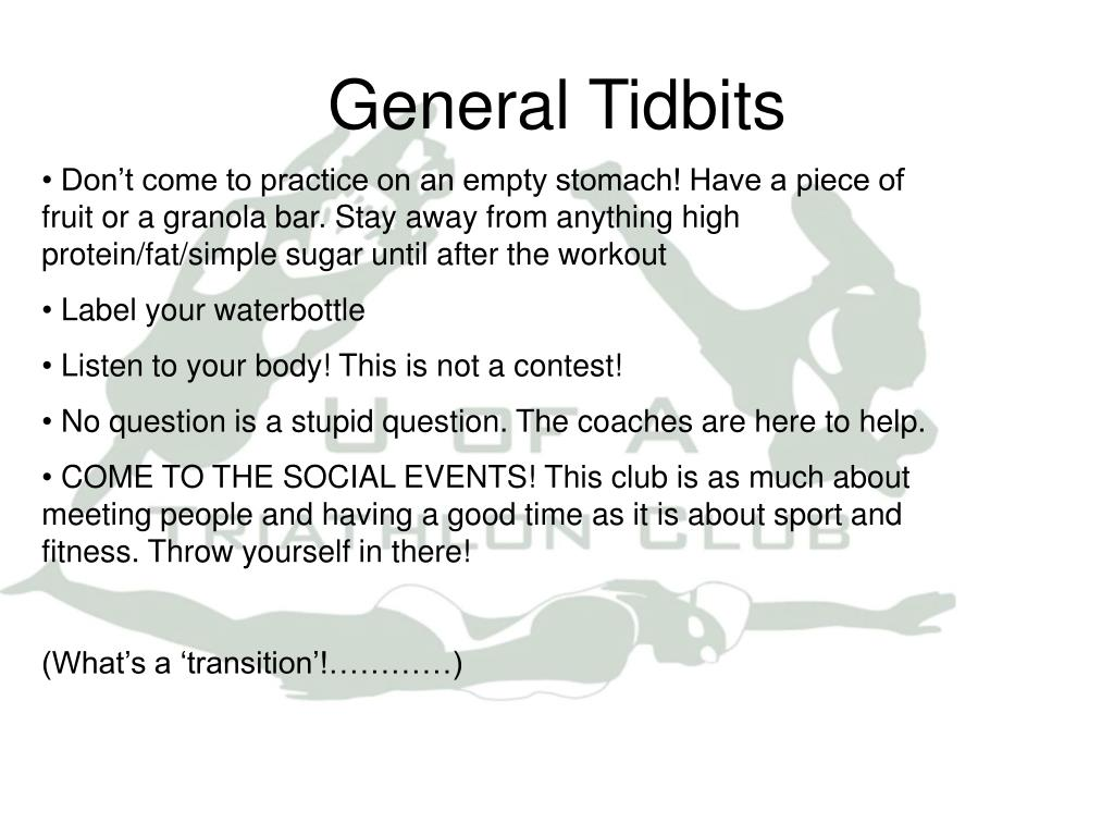 General Tidbits