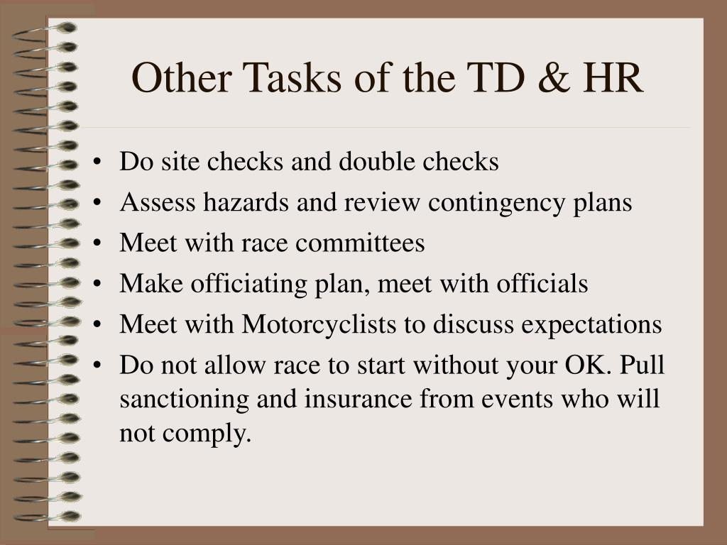 Other Tasks of the TD & HR