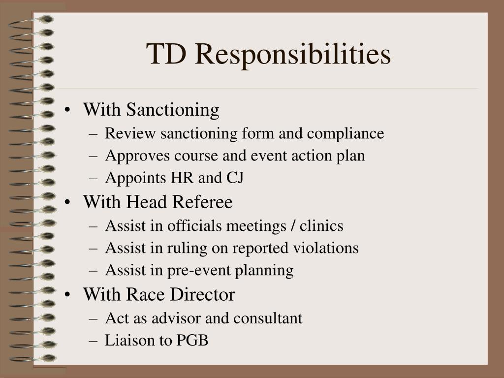 TD Responsibilities