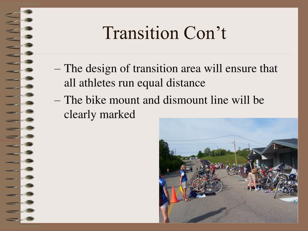 Transition Con't