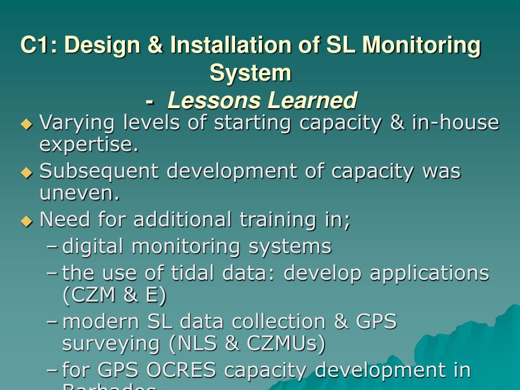 C1: Design & Installation of SL Monitoring System