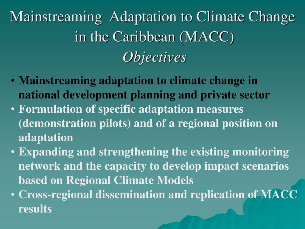 Mainstreaming  Adaptation to Climate Change