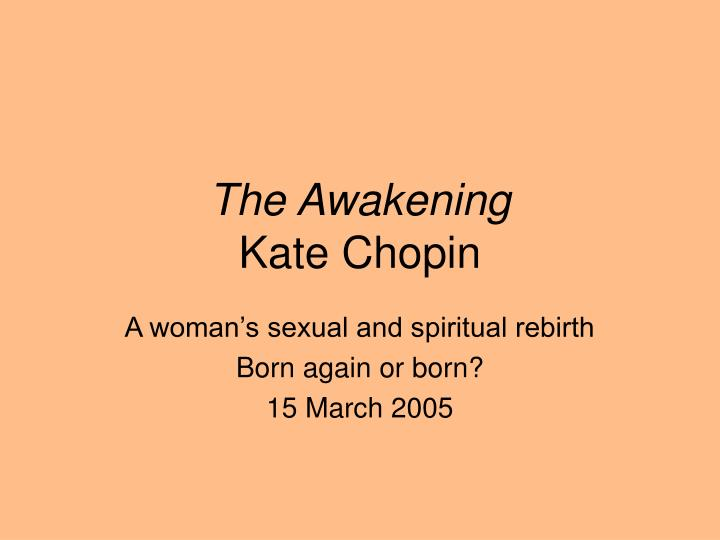 contradictory impulses in chopins the awakening essay