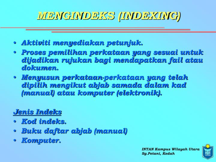 MENGINDEKS (INDEXING)