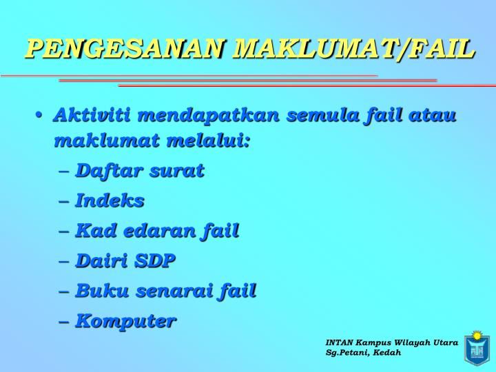 PENGESANAN MAKLUMAT/FAIL