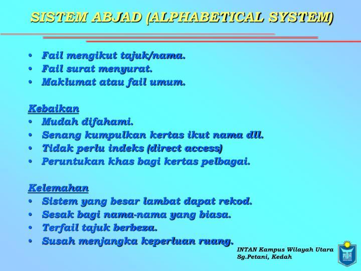 SISTEM ABJAD (ALPHABETICAL SYSTEM)