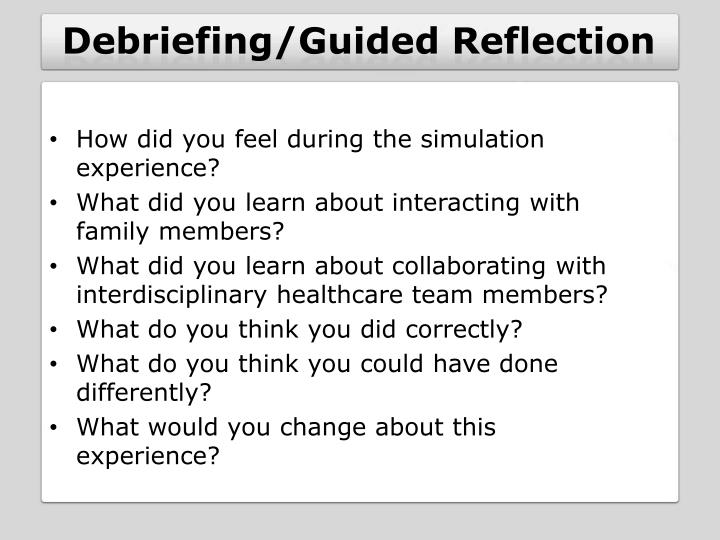 Debriefing/Guided Reflection